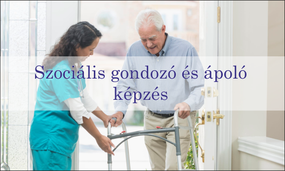Szociális gondozó és ápoló képzés