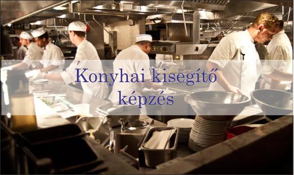 Konyhai kisegítő képzés