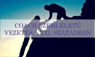 COACH SZEMLÉLETŰ VEZETÉS A XXI. SZÁZADBAN