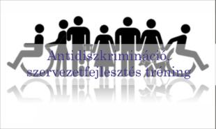 Antidiszkrimináció, szervezetfejlesztés tréning